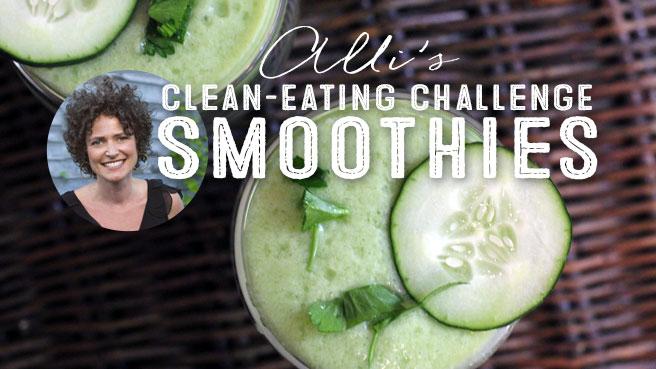 Clean-Eating Smoothies