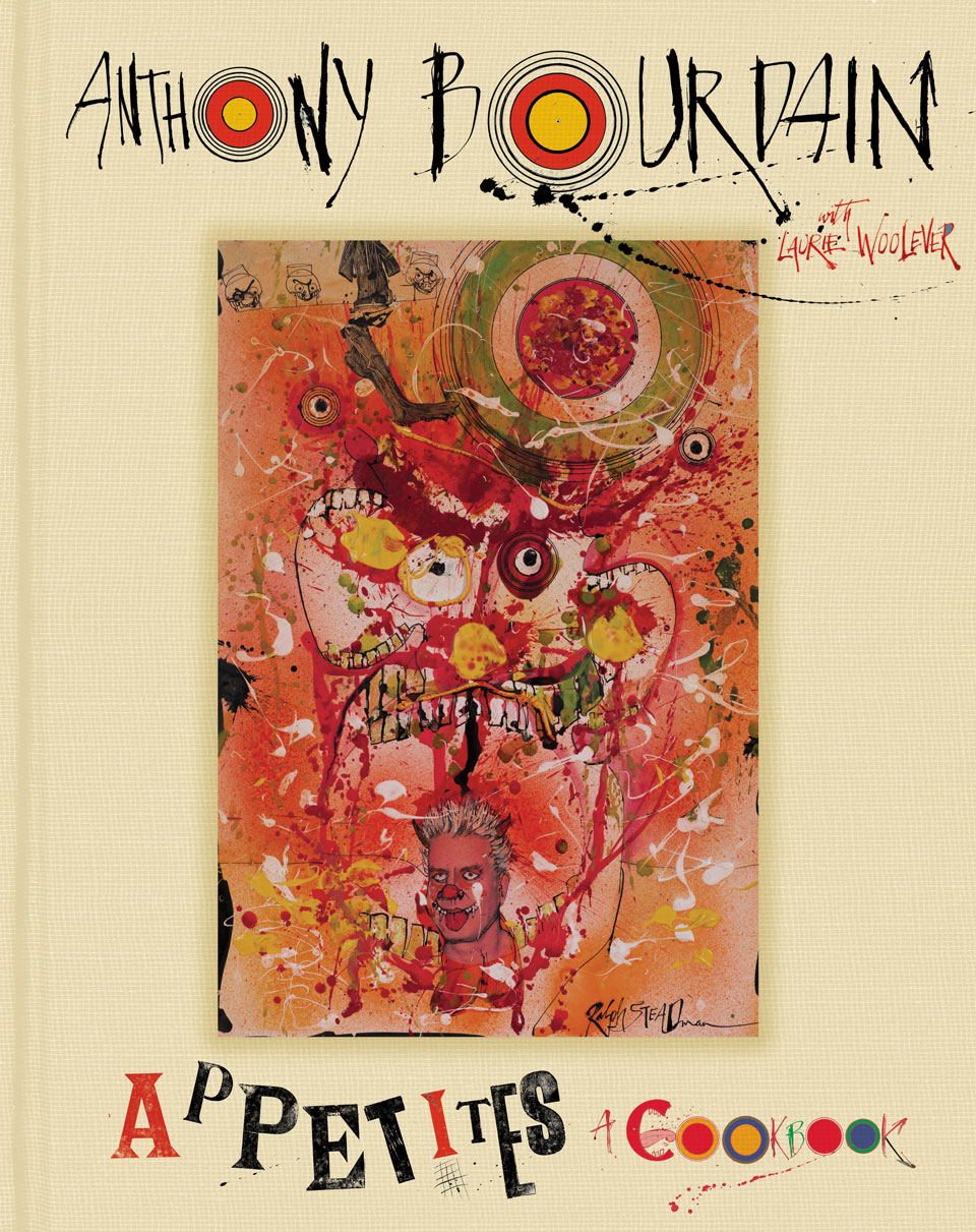 Anthony Bourdain's Appetites Cookbook