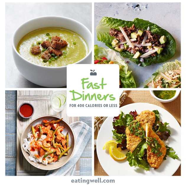 7 Day Meal Plan Fast Dinners For 400 Calories Or Less Eatingwell