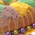 King Cake - Bring a little bit of New Orleans home to your house. This festive sweet bread traditionally has a small trinket baked inside. Whoever finds it will have good luck during the coming year.