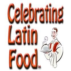 "Celebrating Latin Food ""Hispanic Foodie"""